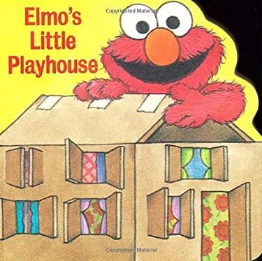 Elmo's Little Playhouse 9780679832706