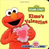 Elmo's Valentine (Sesame Street) - St Pierre, Stephanie / Pierre, Stephanie S. / Prebenna, David