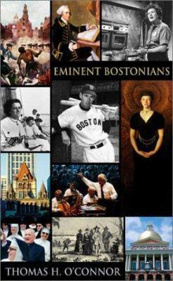 Eminent Bostonians: , 9780674009424