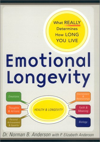 Emotional Longevity: What Really Determines How Long You Live 9780670031856