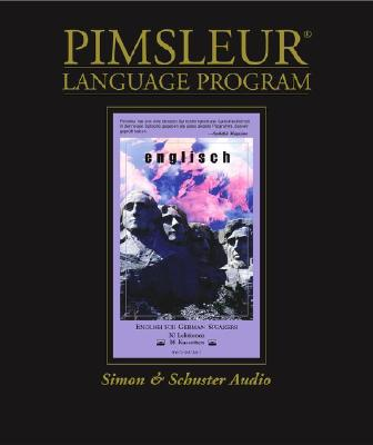 English for German Speakers: Learn to Speak and Understand English with Pimsleur Language Programs 9780671047160