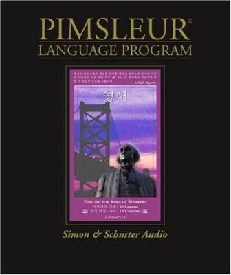 English for Korean Speakers: Learn to Speak and Understand English with Pimsleur Language Programs