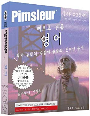 English for Korean, Q&s: Learn to Speak and Understand English for Korean with Pimsleur Language Programs 9780671776190