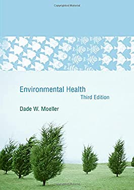 Environmental Health: Third Edition 9780674014947