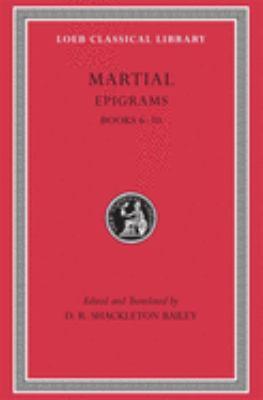 Epigrams, Volume II: Books 6-10 9780674995567