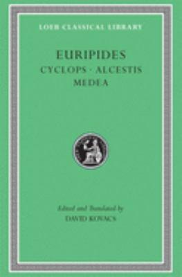 Cyclops. Alcestis. Medea 9780674995604