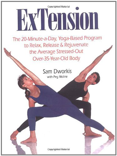 ExTension: The 20-Minute-A-Day Yoga-Based Program to Relax, Release, and Rejuvenate the Average Stressed-Out Over-35-Year-Old Bod 9780671866808