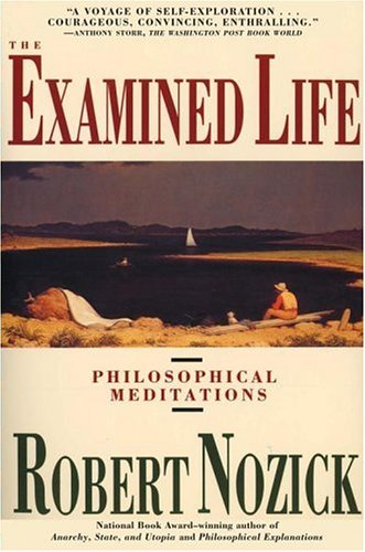 Examined Life: Philosophical Meditations 9780671725013