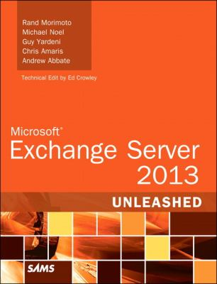 Exchange Server 2013 Unleashed 9780672336119