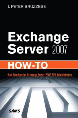 Exchange Server 2007 How-To 9780672330483