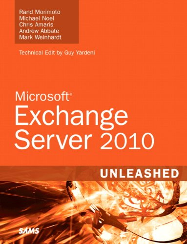 Microsoft Exchange Server 2010 Unleashed 9780672330469