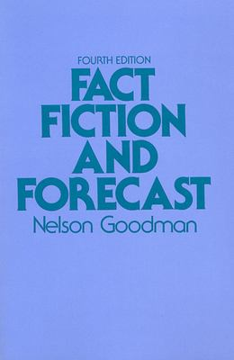 Fact, Fiction, and Forecast, Fourth Edition 9780674290716