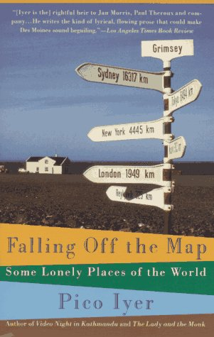 Falling Off the Map: Some Lonely Places of the World 9780679746126