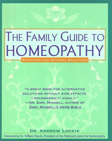 Family Guide to Homeopathy: Symptoms and Natural Solutions 9780671767716