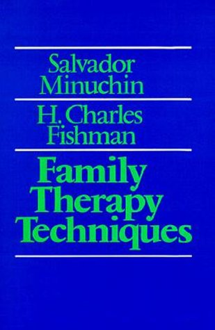 Family Therapy Techniques 9780674294103