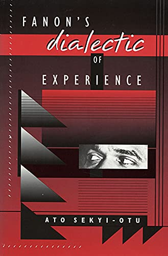 Fanon's Dialectic of Experience 9780674294400