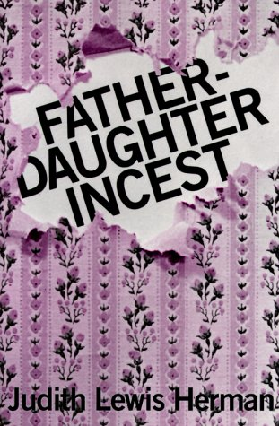fatherdaughter incest by judith lewis herman reviews description