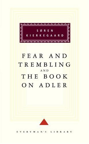 Fear and Trembling and the Book on Adler 9780679431305