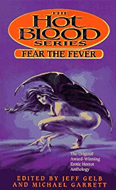 Fear the Fever: Hot Blood VII 9780671537654