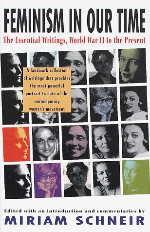 Feminism in Our Time: The Essential Writings, World War II to the Present 9780679745082