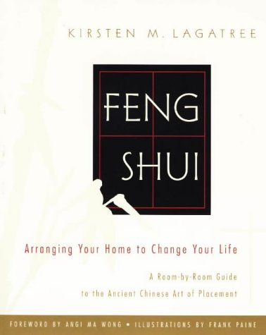 Feng Shui: Arranging Your Home to Change Your Life 9780679765431