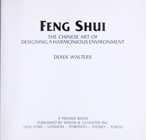 Feng Shui The Chinese Art Of Designing A Harmonious Environment By