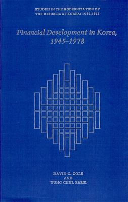 Financial Development in Korea, 1945-1978 9780674301474