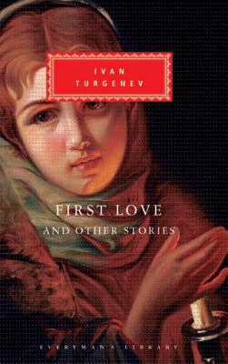 First Love and Other Stories 9780679435945