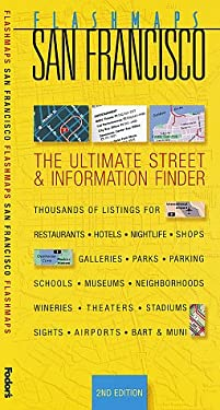 Flashmaps San Francisco, 2nd Edition: The Ultimate Street & Information Finder 9780679000099