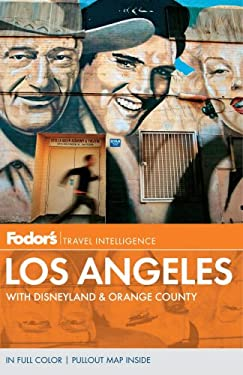 Fodor's Los Angeles: With Disneyland & Orange County 9780679009719