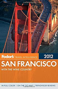 Fodor's San Francisco 2012: With the Wine Country 9780679009450