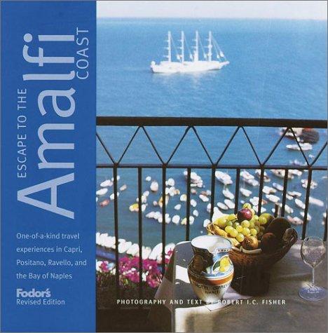 Fodor's Escape to the Amalfi Coast 9780679008453