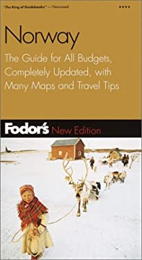 Fodor's Norway, 6th Edition: The Guide for All Budgets, Completely Updated, with Many Maps and Travel Tips 9780676902020