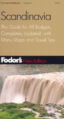 Fodor's Scandinavia, 9th Edition: The Guide for All Budgets, Completely Updated, with Many Maps and Travel Tips 9780676902037