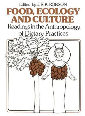 Food ecology and culture by john robson j k r robson for Anthropology of food and cuisine
