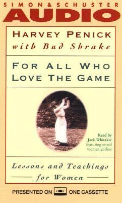 For All Who Love the Game Lessons and Teachings for Women: Lessons and Teachings for Women 9780671524616