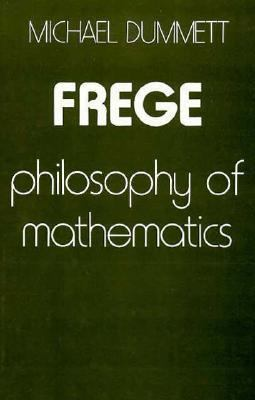 Frege: Philosophy of Mathematics 9780674319356