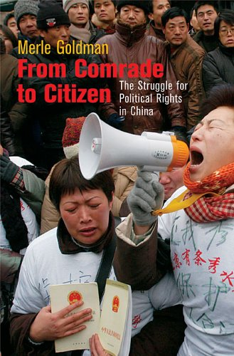 From Comrade to Citizen: The Struggle for Political Rights in China 9780674018907