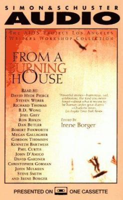 From a Burning House the AIDS Project Los Angeles: The AIDS Project Los Angeles Writers Workshop Collection 9780671573836