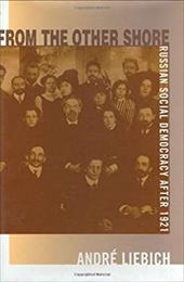 From the Other Shore: Russian Social Democracy After 1921