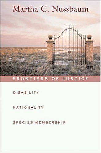 Frontiers of Justice: Disability, Nationality, Species Membership 9780674019171