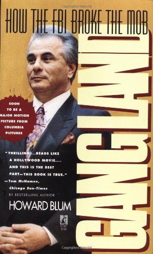 Gangland: How the FBI Broke the Mob 9780671900151
