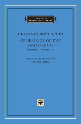 Genealogy of the Pagan Gods, Volume I: Books I-V 9780674057104