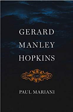 Gerard Manley Hopkins: A Life 9780670020317