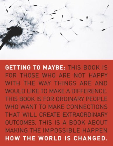 Getting to Maybe: How the World Is Changed 9780679314448