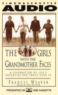 Girls with the Grandmother Faces a Celebration of Life's Potential for Those O