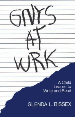 Gnys at Wrk: A Child Learns to Write and Read 9780674354906
