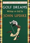 Golf Dreams: Writings on Golf 9780679442561