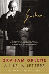 Graham Greene: A Life in Letters 2473282