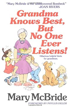 Grandma Knows Best, But No One Ever Listens 9780671636227